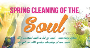 Spring Cleaning Of The Soul: Part 1